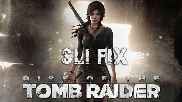 Sli Fix Tomb Raider